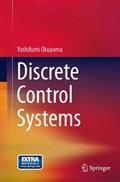 Discrete Control Systems | Yoshifumi Okuyama |