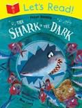 Let's Read! The Shark in the Dark | Peter Bently |