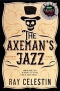 The Axeman's Jazz | Ray Celestin |