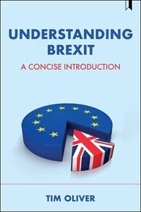 Understanding Brexit   Tim Oliver  