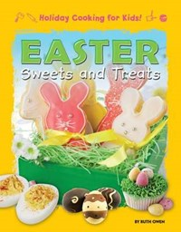 Easter Sweets and Treats   Ruth Owen  
