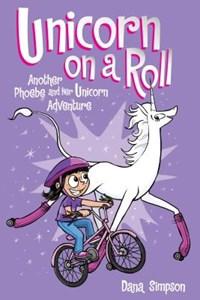 Unicorn on a Roll   Dana Simpson  