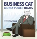 Business Cat: Money, Power, Treats | Tom Fonder |
