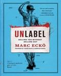 Unlabel | Marc Ecko |