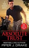 Absolute Trust | Piper J. Drake |