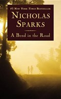 Bend in the Road   Nicholas Sparks  