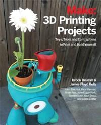 3D Printing Projects   Drumm, Brook ; Mathews, Mark ; Floyd Kelly, James ; Stultz, Matt  