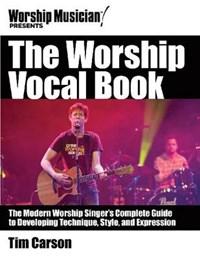 The Worship Vocal Book | Tim Carson |