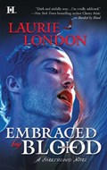Embraced by Blood   Laurie London  
