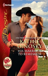 His Marriage to Remember | Kathie DeNosky |