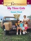 MY THREE GIRLS | Susan Floyd |