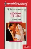 GROOM ON THE LOOSE | Christine Scott |