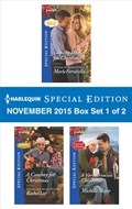 Harlequin Special Edition November 2015 - Box Set 1 of 2 | Marie Ferrarella ; Rachel Lee ; Michelle Major |