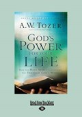 God's Power for Your Life | A. W. Tozer ; James L. Snyder |