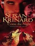 Come the Night | Susan Krinard |