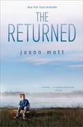 The Returned   Jason Mott  