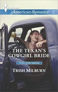 The Texan's Cowgirl Bride | Trish Milburn |