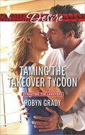 Taming the Takeover Tycoon | Robyn Grady |