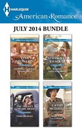 Harlequin American Romance July 2014 Bundle | Tina Leonard ; Trish Milburn ; Cathy Gillen Thacker ; Cathy McDavid |