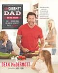 The Gourmet Dad   Dean McDermott  