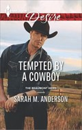 Tempted by a Cowboy | Sarah M. Anderson |