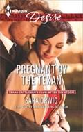 Pregnant by the Texan | Sara Orwig |