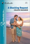 A SHOCKING REQUEST | Colleen Faulkner |