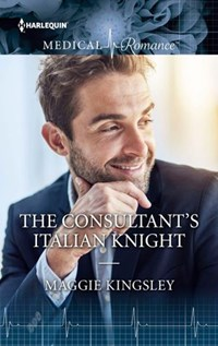 The Consultant's Italian Knight | Maggie Kingsley |
