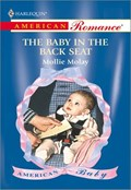 THE BABY IN THE BACK SEAT | Mollie Molay |