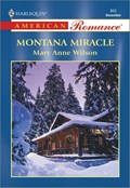 MONTANA MIRACLE   Mary Anne Wilson  