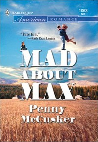 Mad About Max   Penny McCusker  