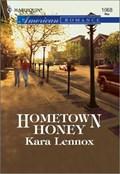 Hometown Honey   Kara Lennox  