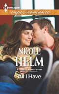 All I Have | Nicole Helm |