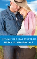 Harlequin Special Edition March 2015 - Box Set 2 of 2   Rachel Lee ; Sheri WhiteFeather ; Lynne Marshall  