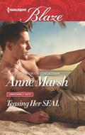 Teasing Her SEAL   Anne Marsh  