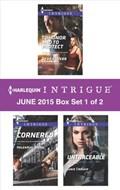 Harlequin Intrigue June 2015 - Box Set 1 of 2 | HelenKay Dimon ; Janie Crouch ; Debra Webb ; Regan Black |