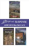 Love Inspired Suspense June 2015 - Box Set 2 of 2   Shirlee McCoy ; Hope White ; Lynn Huggins Blackburn  
