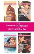 Harlequin Romance July 2015 Box Set   Susan Meier ; Rebecca Winters ; Marion Lennox ; Liz Fielding  