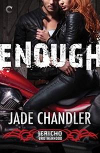 Enough: A Dark, Erotic Motorcycle Club Romance | Jade Chandler |