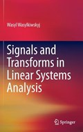 Signals and Transforms in Linear Systems Analysis | Wasyl Wasylkiwskyj |