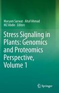Stress Signaling in Plants: Genomics and Proteomics Perspective, Volume 1 | Maryam Sarwat ; Altaf Ahmad ; Mz Abdin |
