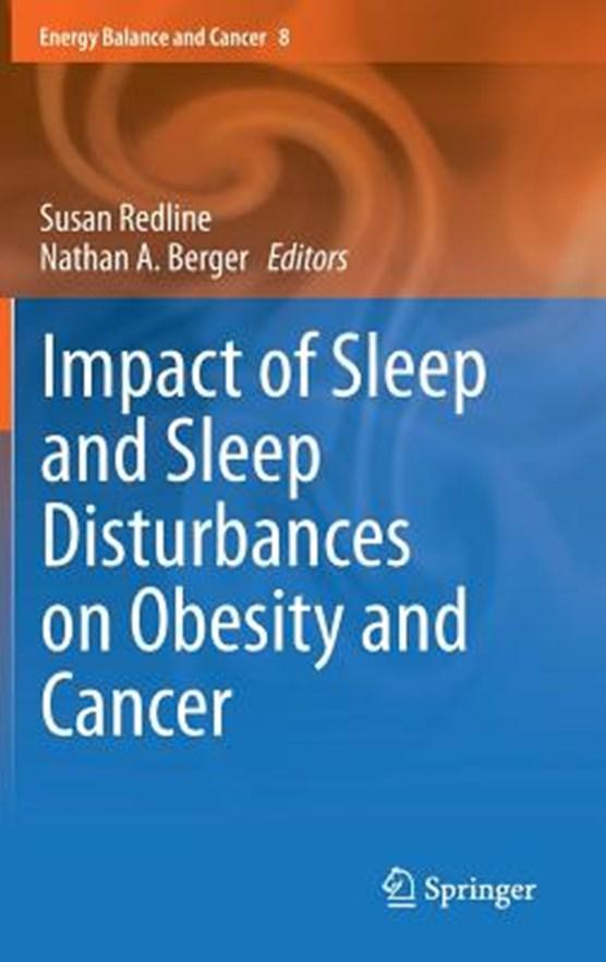 Impact of Sleep and Sleep Disturbances on Obesity and Cancer