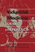 Industrial Medicine Desk Reference | David F. Tver |