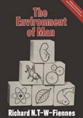 The Environment of Man   Richard Nathaniel T-W-Fiennes  