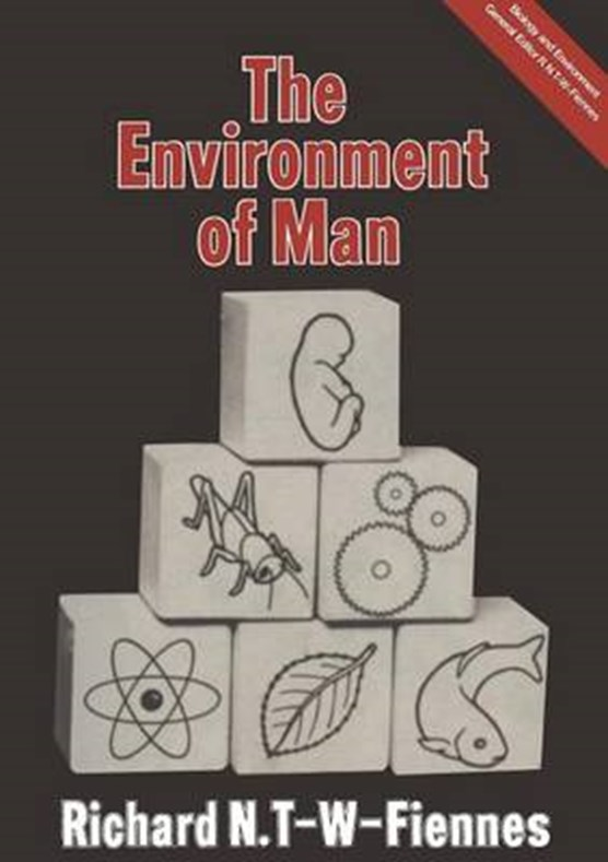 The Environment of Man