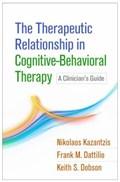 The Therapeutic Relationship in Cognitive-Behavioral Therapy | Nikolaos (monash University, Clayton, Australia) Kazantzis ; Frank M. Dattilio ; Keith S. (department of Psychology, University of Calgary, Ab, Canada) Dobson |