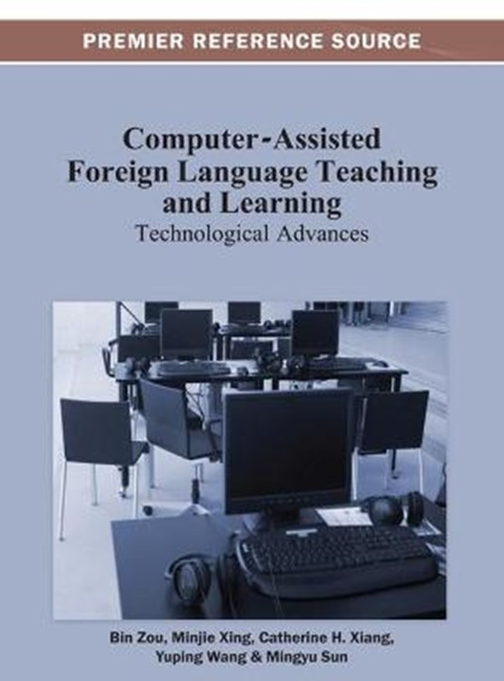 Computer-Assisted Foreign Language Teaching and Learning