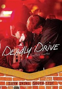 Deadly Drive | Justine Fontes |