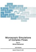 Microscopic Simulations of Complex Flows | Michel Mareschal |