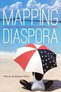 Mapping Diaspora | Patricia de Santana Pinho |